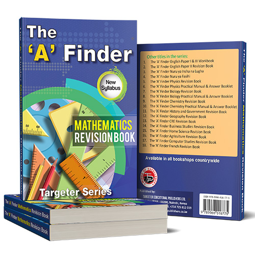 The 'A' Finder Mathematics Revision BookKsh 650 – Targeter
